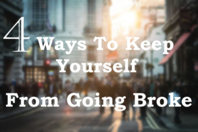4Ways To keep yourself from going broke